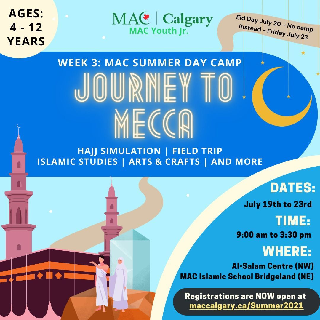 MAC Youth Summer Camp Week 3: Journey to Mecca
